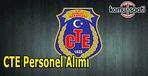 CTE Personel alımı ilanı - Lisans, önlisans, lise 200 şoför alımı