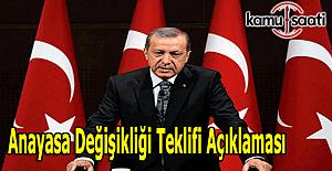 Cumhurbaşkanı Erdoğan'dan anayasa değişikliği teklifi açıklaması