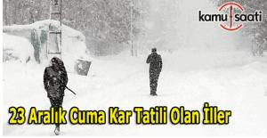 Hangi illerde okullar tatil edildi? 23 Aralık 2016 Cuma kar tatili açıklaması