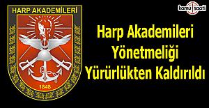Harp Akademileri Yönetmeliği Yürürlükten Kaldırıldı