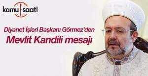 Mehmet Görmez#039;den Mevlit Kandili...