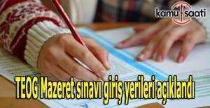 TEOG Mazeret sınavı giriş yerileri açıklandı
