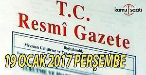 19 Ocak 2017 tarihli Resmi Gazete