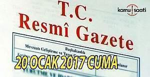 20 Ocak 2017 tarihli Resmi Gazete
