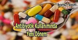 Antibiyotik kullanımında yeni döneme giriliyor