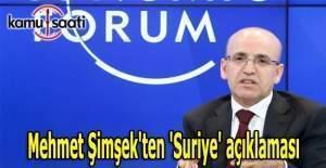 Mehmet Şimşek'ten 'Suriye' açıklaması