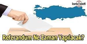 Referandum ne zaman yapılacak? Cumhurbaşkanı Erdoğan tarihini açıkladı