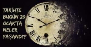 Tarihte bugün (20 Ocak) neler yaşandı?