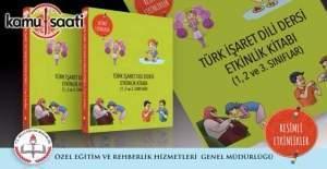 Türk İşaret Dili Dersi Etkinlik Kitabı yayımlandı (1, 2 ve 3. Sınıflar)
