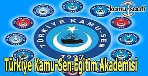 Türkiye Kamu-Sen Eğitim Akademisi kuruldu