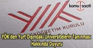 YÖK'ten yurt dışındaki üniversitelerin tanınması hakkında