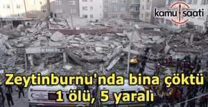 Zeytinburnu'nda bina çöktü: 1 ölü, 5 yaralı