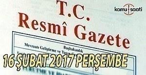 16 Şubat 2017 tarihli ve 29981 sayılı Resmi Gazete