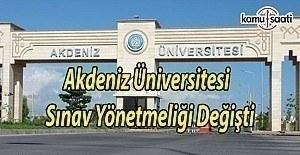 Akdeniz Üniversitesi Sınav Yönetmeliğinde...
