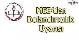 MEB#039;den okullara dolandırıcılık...