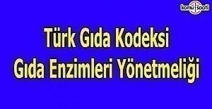 Türk Gıda Kodeksi Gıda Enzimleri...