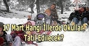 b17 Mart 2017 Cuma Yarın Okullar Tatil.../b