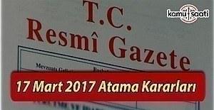 17 Mart 2017 Tarihli Atama Kararları