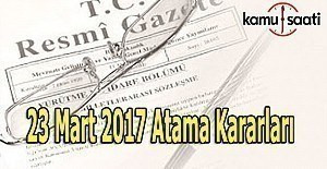 23 Mart 2017 T.C Resmi Gazete Atama Kararları