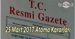 25 Mart 2017 Atama Kararları - TC Resmi Gazete