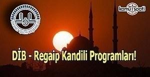 Diyanet İşleri Başkanlığı'ndan Regaip Kandili Programları