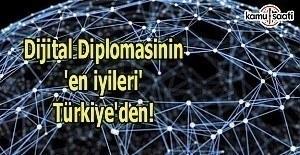 Dijital diplomasinin 'en iyileri' Türkiye'den