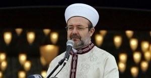 Diyanet Başkanı Görmez'den 'Üç Aylar ve Regaib Kandili' mesajı