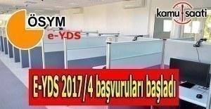 E-YDS 2017/4 başvuruları başladı