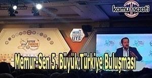 Memur-Sen 5. Büyük Türkiye Buluşması...