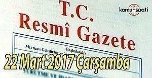 bTC Resmi Gazete - 22 Mart 2017 Çarşamba/b