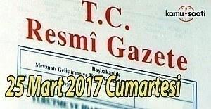 bTC Resmi Gazete - 25 Mart 2017 Cumartesi/b