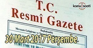 bTC Resmi Gazete - 30 Mart 2017 Perşembe/b