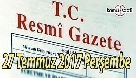 TC Resmi Gazete - 27 Temmuz 2017 Perşembe