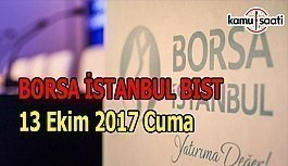 Borsa İstanbul BİST - 13 Ekim 2017 Cuma