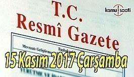 TC Resmi Gazete - 15 Kasım 2017 Çarşamba