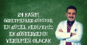 """Öğretmenler 24 Kasım Öğretmenler Günü hediyesi olarak """"3600 Ek Gösterge"""" istiyor!"""