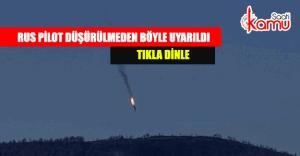 Türk pilot Rus pilotu böyle uyardı. Ses kaydı ortaya çıktı