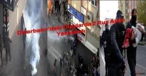 Diyarbakır'daki olaylarda 2 Rus ajanı yakalandı