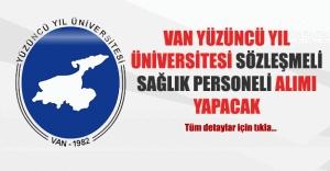 Van Yüzüncü Yıl Üniversitesi 117 Personel alımı yapacak