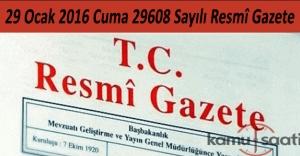 29 Ocak 2016 Cuma Resmi Gazete yayımlandı