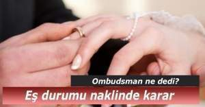 Eş durumuyla ilgili şaşırtan Ombudsman kararı