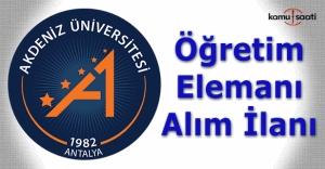 Akdeniz Üniversitesi Öğretim Elemanı Alım İlanı