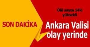 Son dakika Ankara Valiliği'nden yeni açıklama: 18 ölü var