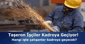 Taşeron işçiler kadroya geçiyor, Bakan Naci Ağbal tarih verdi
