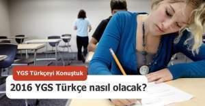2016 YGS Türkçe soruları, YGS Türkçe sorularının çözümü, YGS 2016 Türkçe soruları nasıldı?