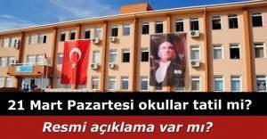 21 Mart okullar tatil mi? Bugün okullar tatil mi, okul var mı? İstanbul ve Ankara'da okullar tatil mi? Valilik açıklaması 21 Mart 2016 Pazartesi