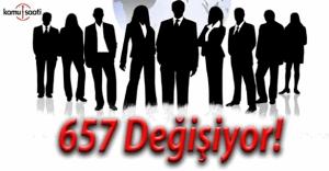 657 Devlet Memurları Kanunu'na sınırlama geliyor!