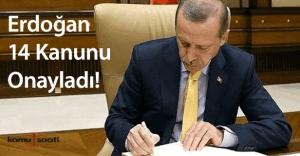 Cumhurbaşkanı Erdoğan'ın onayladığı 14 kanun yayımlandı!