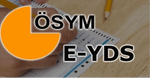 E-YDS sınav giriş yerleri belli oldu