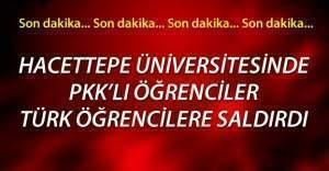 Hacettepe Üniversitesinde PKK mensubu öğrenciler olay çıkardı